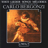 Play & Download Tosti: Art Songs by Carlo Bergonzi | Napster