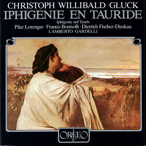 Play & Download Gluck: Iphigenia auf Tauris by Pilar Lorengar | Napster