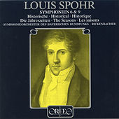 Play & Download Spohr: Symphony No. 6 in G Major, Op. 116 & Symphony No. 9 in B Minor, Op. 143