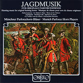 Play & Download Jagdmusik by Munich Parforce Horn Players | Napster