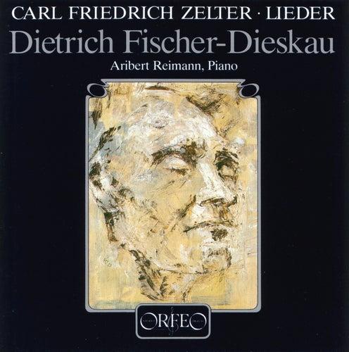 Zelter: Lieder by Dietrich Fischer-Dieskau