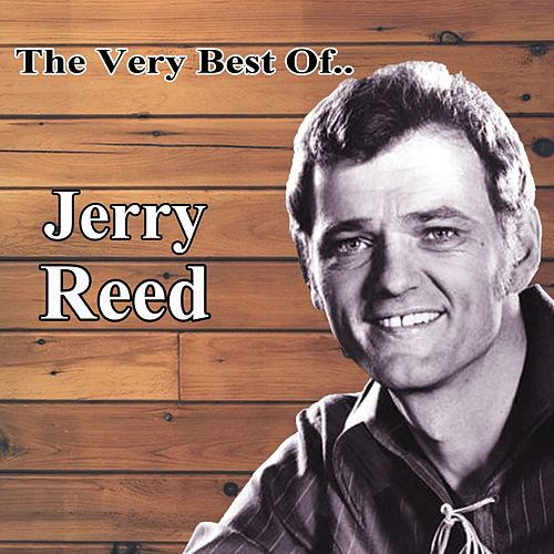 The Best Of... by Jerry Reed