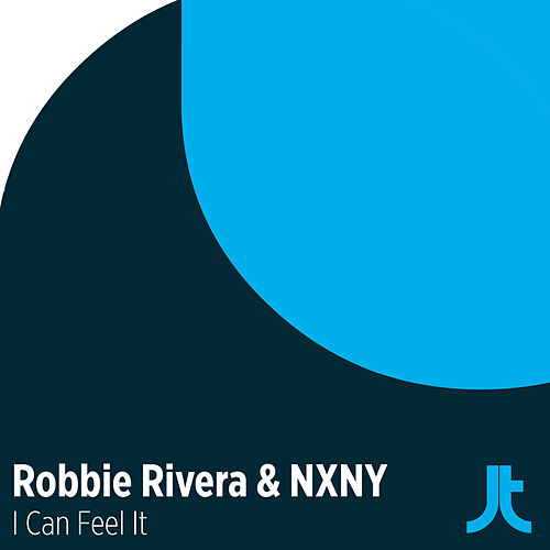 Play & Download I Can Feel It by Robbie Rivera | Napster