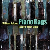 William Bolcom: Piano Rags by Spencer Myer