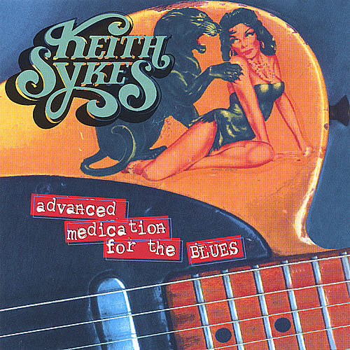 Play & Download Advanced Medication for the Blues by Keith Sykes | Napster