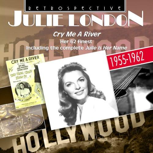 Julie London: Cry Me a River by Julie London