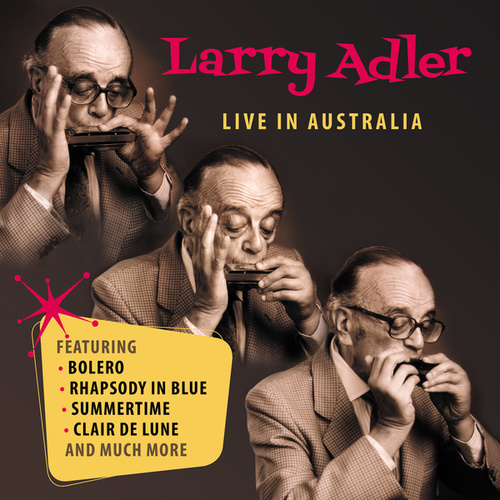 Live In Australia by Larry Adler