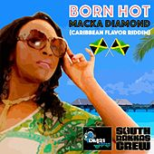 Born Hot by Macka Diamond