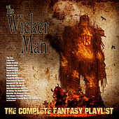 The Wicker Man - The Complete Fantasy Playlist von Various Artists