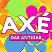 Axé Das Antigas von Various Artists
