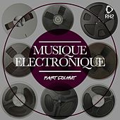 Play & Download Musique Electronique, Vol. Dix-Huit by Various Artists | Napster
