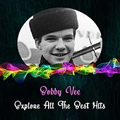 Explore All the Best Hits by Bobby Vee