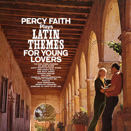 Plays Latin Themes For Young Lovers by Percy Faith