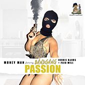 Passion [Remix] (feat. BandGang Lonnie Bands, Band Gang Paid Will & Shy Glizzy) by Money Man