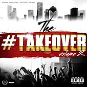 The #Takeover, Vol. 2 by Various Artists