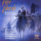 Play & Download Fyre & Sword - Songs of the Border Reivers by Ross Kennedy | Napster