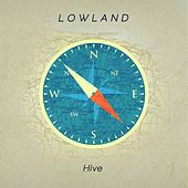 Play & Download Hive by Lowland | Napster