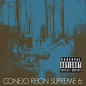 Play & Download Reign Supreme 6 by Conejo | Napster
