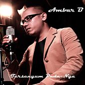 Play & Download Tersenyum Pada-Nya by Ambar | Napster