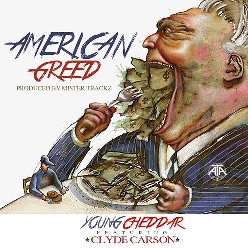 American Greed by Clyde Carson