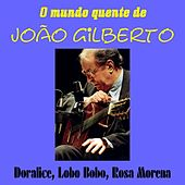 O Mundo Quente de Joao Gilberto by João Gilberto