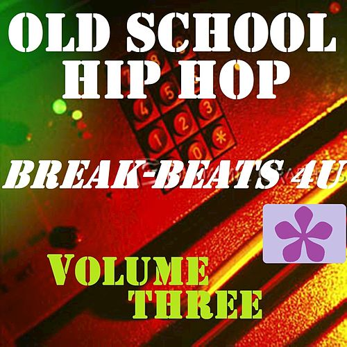 Old School Hip Hop, Vol. 3 by Sly and Robbie
