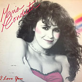 I Love You by Maria Conchita Alonso