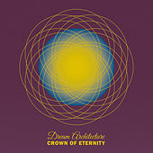 Play & Download Dream Architecture by Crown of Eternity | Napster