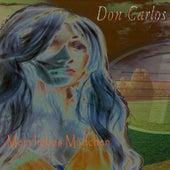 Mein liebes Mädchen by Don Carlos