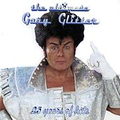 The Ultimate Gary Glitter by Gary Glitter