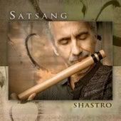 Play & Download Satsang by Shastro | Napster