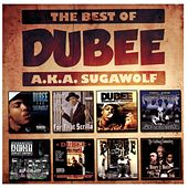 The Best of Dubee A.K.A. Sugawolf by Dubee