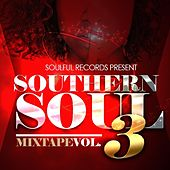 Southern Soul Mixtape, Vol. 3 by Various Artists