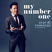 My Number One by Zezé Di Camargo