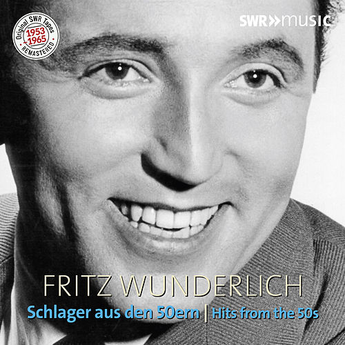 Hits from the 50s by Fritz Wunderlich