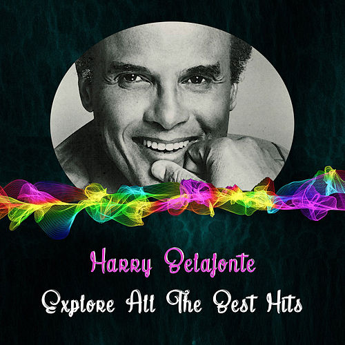 Explore All the Best Hits by Harry Belafonte