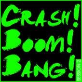 Crash! Boom! Bang! Session 2 by Various Artists