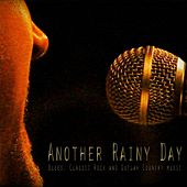 Another Rainy Day by Various Artists