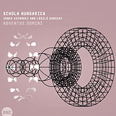 Play & Download Isaac: Adventus Domini by Schola Hungarica | Napster