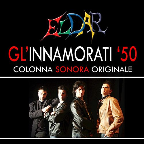 Play & Download Gl'innamorati '50 (Extracts from the original album) by Eldar | Napster