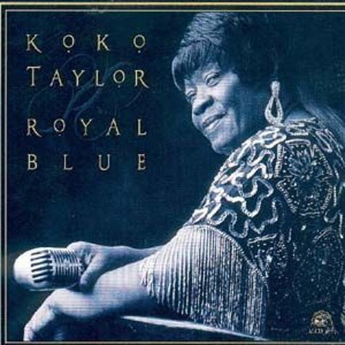 Play & Download Royal Blue by Koko Taylor | Napster