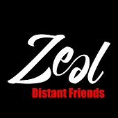 Play & Download Distant Friends by Zeal | Napster
