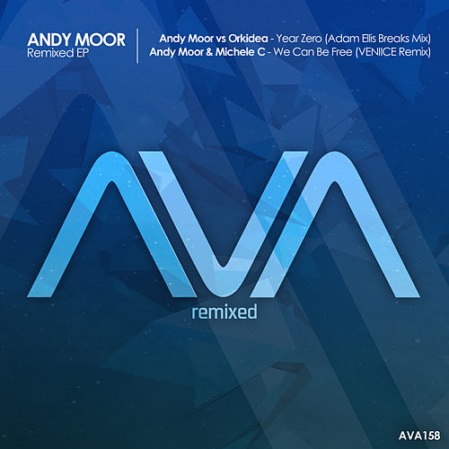 Remixed EP by Andy Moor