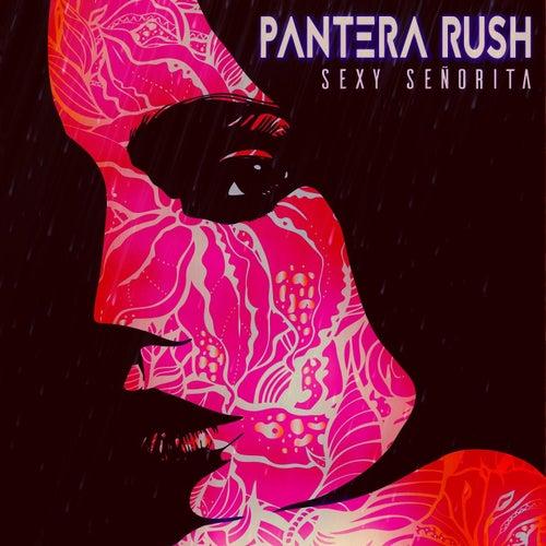 Sexy Señorita by Pantera Rush