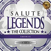 Play & Download Salute the Legends: The Collection (Smokie) by ATC (A Touch of Class) | Napster