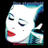 People Hold On: The Remix Anthology by Lisa Stansfield