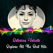 Explore All the Best Hits von Caterina Valente