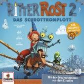 Das Original-Hörspiel zum Kinofilm 2: Das Schrottkomplott von Ritter Rost