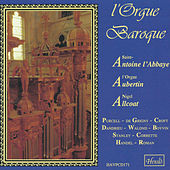 Play & Download L'orgue baroque by Nigel Allcoat | Napster