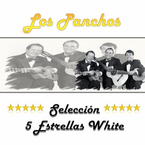 Play & Download Los Panchos, Selección 5 Estrellas White by Trío Los Panchos | Napster